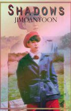 ShadowS || YoonMin  by JimoanYoon