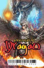 A Maldição do Dragão by FbioVeraCruz