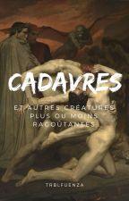 CADAVRES ft. sukook by TRBLFLUENZA
