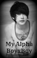 My Alpha (BoyxBoy) by Sadistic_Panda