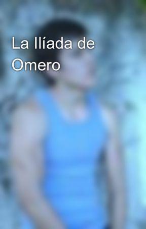 La Ilíada de Omero by 3duard0Horta