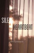 Silent Heartbeat by TheForgottenNote