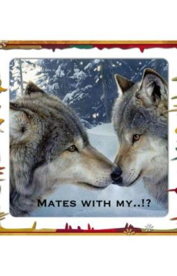 Mates with my..!?