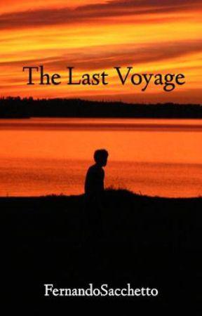 The Last Voyage by FernandoSacchetto