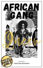 The Gangleader's Nigerian Prisoner. by thatgirlieochukie