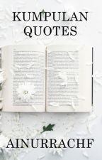 kumpulan quotes 2018 by ainurrachf
