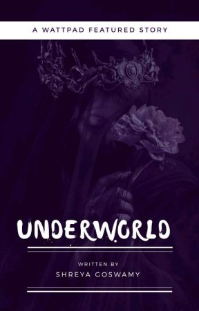 UNDERWORLD (#EtherealValentine )  by Shreya_VA