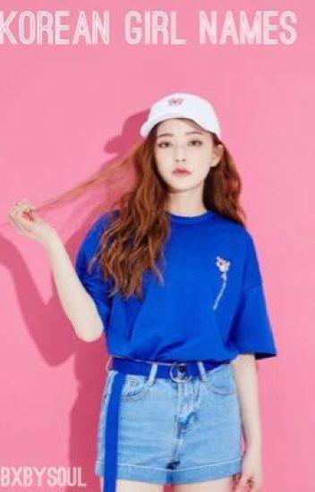 Korean Girl Names Bxbys0ul Wattpad