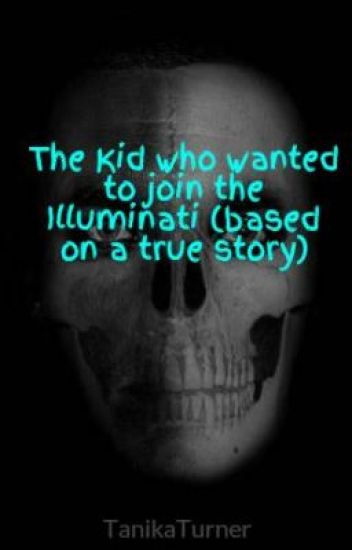 The Kid Who Wanted To Join Illuminati Based On A True Story