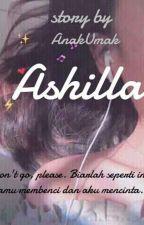 Ashilla by AnakUmak