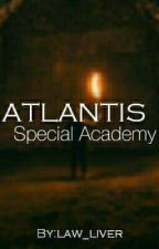 Atlantis Special Academy by law_liver