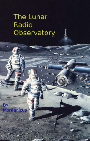 The Lunar Radio-Observatory by Mordanicus