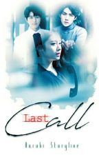 Last Call by _Haruhi