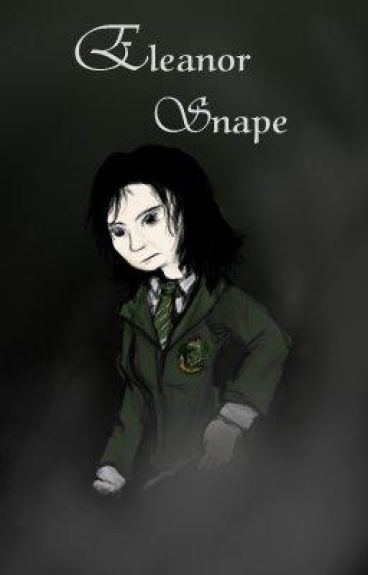 Eleanor Snape- Book 1