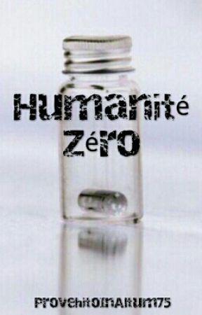 Humanité Zéro by ProvehitoInAltum75