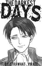 The Darkest Days by strawhat_pirate