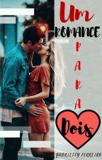 Um Romance Para Dois  by gabyferry