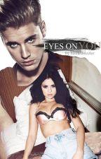 Eyes On You by bizzleftsizzler