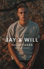 Jay and Will | One Shot by nighttaker