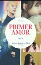 Primer Amor  (SinRin) by Eunha890