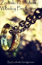 Zodiaki z Hobbita i Władcy Pierścieni by KochankiAvengersow