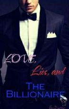 Love , Lies and The Billionaire (BOOK #1) by Dia1902