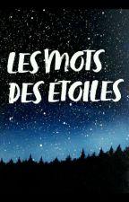 Les Mots Des Étoiles by plumedenuages