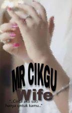 MR. CIKGU's WIFE✔ by strwbrrywhte