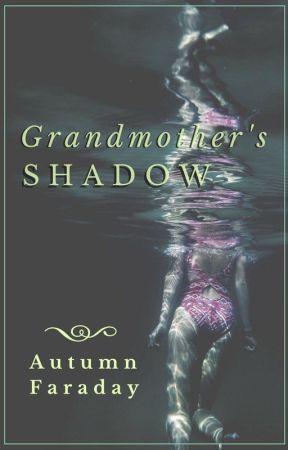 Grandmother's Shadow by AutumnFaraday