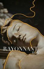 RAYONNANT by Roxane-james1
