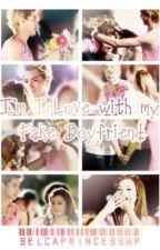 Im inlove with my fake boyfriend by SelcaPrincessWP