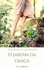 O jardim da Graça by martinsce