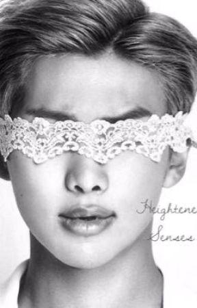 Heightened Senses // RM Smut by imokayatfanfic