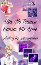 Uta No Prince Sama X Reader(On Hold) by arminrules