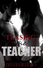 Teasing the teacher by JacobaBakker