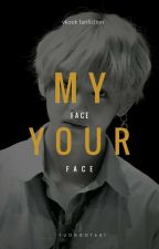 [VKook-H] My face your face by Tuongot641