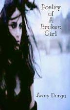 Poetry of A Broken Girl by annydorgu
