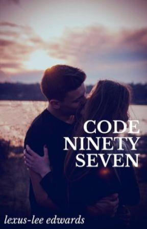 CODE NINETY SEVEN by TrialByBooks