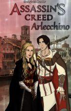 Assassin's Creed: Arlecchino by HarleyLilMonster