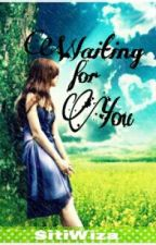 Waiting for You by Sitiwiza