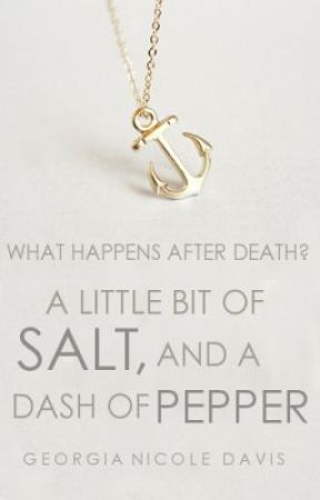A Little Bit of Salt, and a Dash of Pepper. by hellodearie