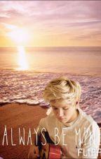 Always be yours(Niall Horan) by sophiapangalian
