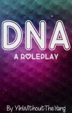 DNA *Open* by YinWithoutTheYang