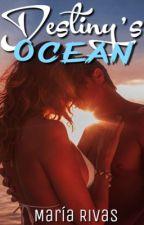 Destiny's Ocean by YourMariaRivas