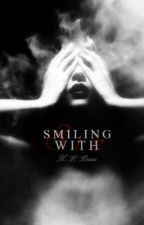 Smiling with Sin by HeathenWench