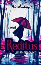 Reditus [Book #1] by valore_id