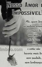 um amor impossível  by VeronicaMaria533