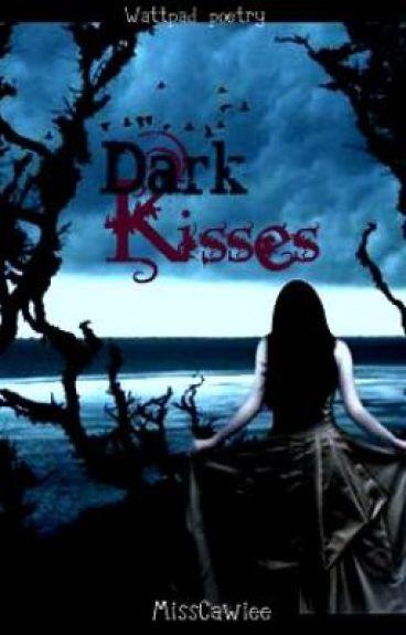 Dark Kisses