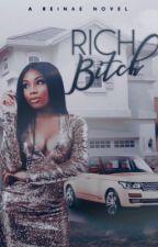 Rich Bitch by ReinaE