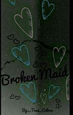 Broken Maid by _True_Colors